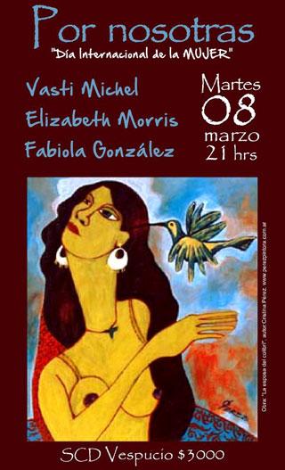 Afiche del concierto «Por nosotras» de Vasti Michel, Elizabeth Morris y Fabiola González.