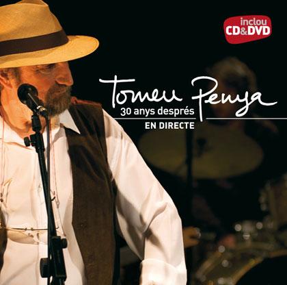 Portada del CD y DVD «30 anys després. En directe» de Tomeu Penya