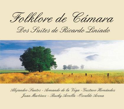 Portada del CD «Folklore de Cámara» de Ricardo Liniado.