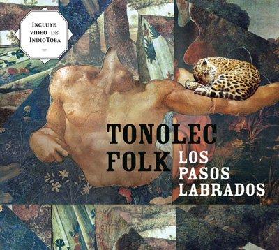 Portada del CD «Los pasos labrados» de Tonolec Folk.