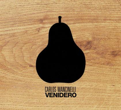 Portada del CD «Venidero» de Carlos Mancinelli.