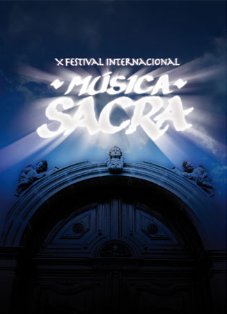 X Festival Internacional de Música Sacra en Quito (Ecuador)