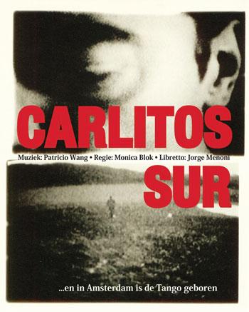 Cartel de la ópera latinoamericana «Carlitos Sur».