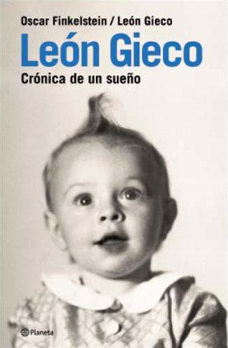 Portada de libro «León Gieco. Crónica de un sueño» de Oscar Finkelstein.