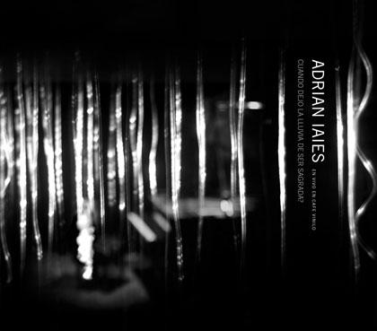 Portada del CD «¿Cuando la lluvia dejo de ser sagrada?» de Adrián Iaies.