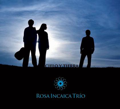 Portada del CD «Cielo y tierra» de Rosa Incaica Trío.