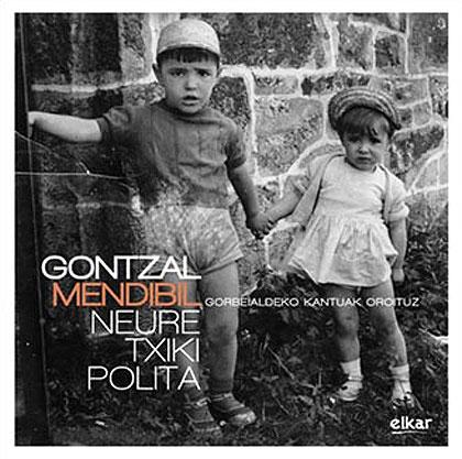 Portada del CD «Neure txiki polita» de Gontzal Mendibil.