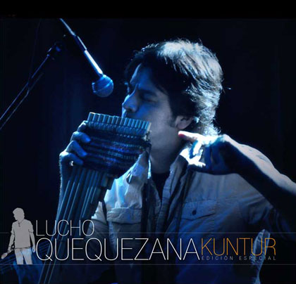 Porta del CD «Kuntur. Edición especial» de Lucho Quequezana.