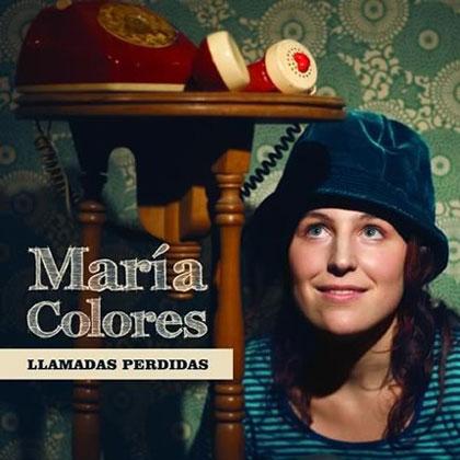 Portada del CD «Llamadas perdidas» de María Colores.