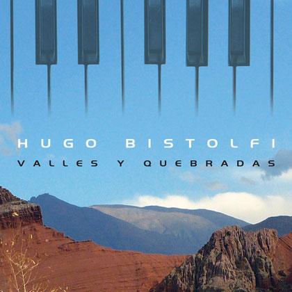 Portada del disco «Valles y quebradas» de Hugo Bistolfi.