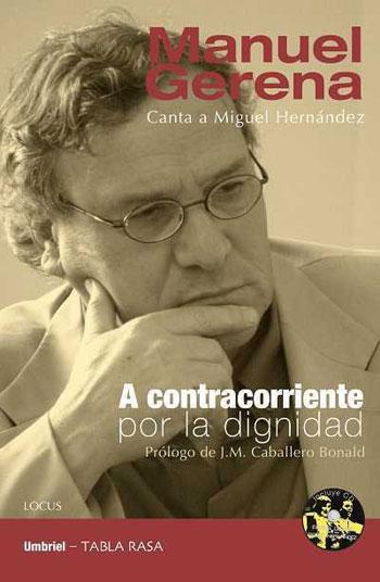 Portada del libro «A contracorriente por la dignidad» de Manuel Gerena.