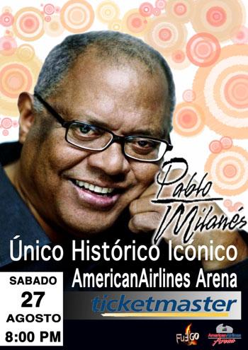 Cartel del concierto que ofrecerá Pablo MIlanés el próximo 27 de agosto en Miami.