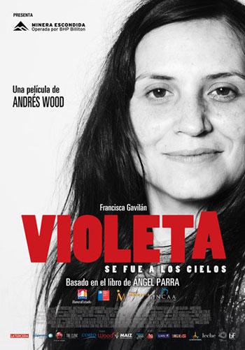 Cartel de la película «Violeta se fue a los cielos» de Andrés Wood.