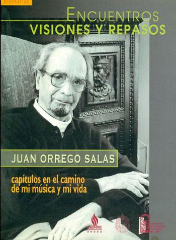Portada del libro «Encuentros, Visiones y repasos» de Juan Orrego Salas.