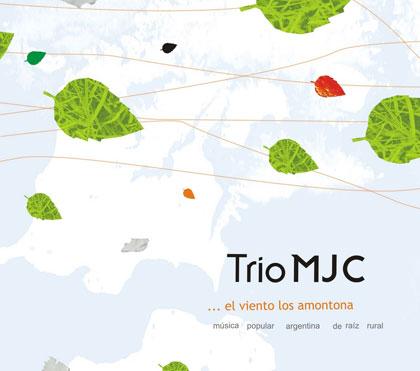 Portada del disco «…el viento los amontona» del trío MJC.