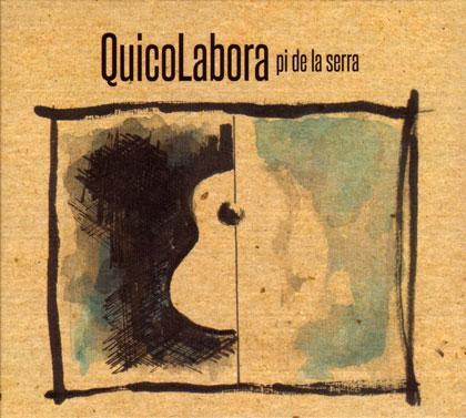 Portada del disco «QuicoLabora» de Quico Pi de la Serra.