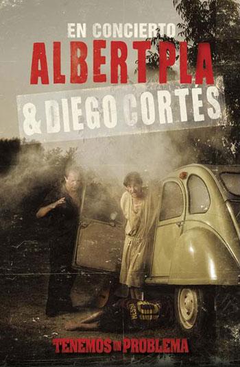 Cartel de la gira «Tenemos un problema» de Albert Pla y Diego Cortés.