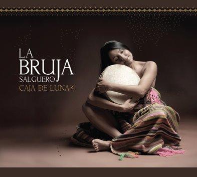 Portada del disco «Caja de Luna» de La Bruja Salguero.