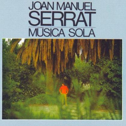 Portada del la reedición del disco «Música sola» de Joan Manuel Serrat.
