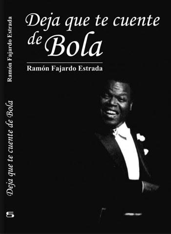 Portada del libro «Deja que te cuente de Bola de Nieve» de Ramón Fajardo.