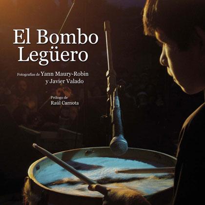 Portada del libro «El bombo legüero» de Javier Valado y Yann Maury-Robin.