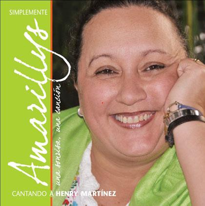 Portada del disco «Simplemente Amarillys, Cantando a Henry Martínez» de Amarillys.