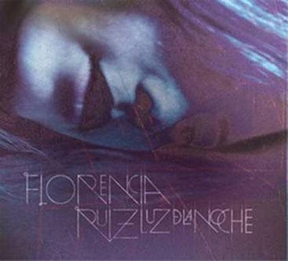 Portada del CD «Luz de la Noche» de Florencia Ruiz.