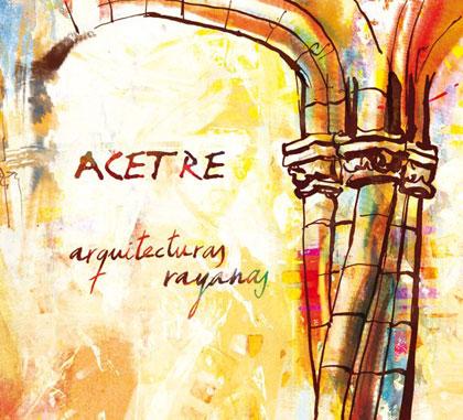 Portada del disco «Arquitecturas rayanas» de Acetre.
