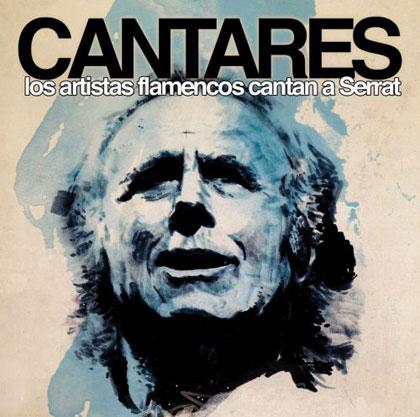 Portada del disco «Cantares. Los artistas flamencos cantan a Serrat»