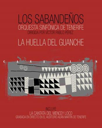 Portada del disco «La huella del guanche» de Los Sabandeños.