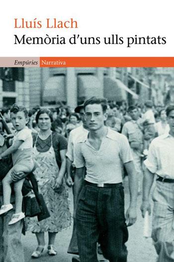 Portada del libro «Memòria d'uns ulls pintats» de Lluís Llach.