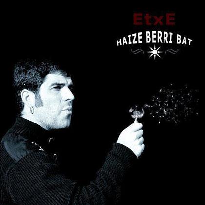 Portada del disco «Haize berri bat» de Etxe.
