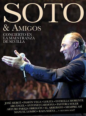 Portada del doble CD DVD «Soto & amigos» de José Manuel Soto.