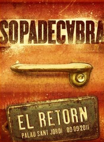 Portada del doble CD DVD «El retorn» de Sopa de Cabra.