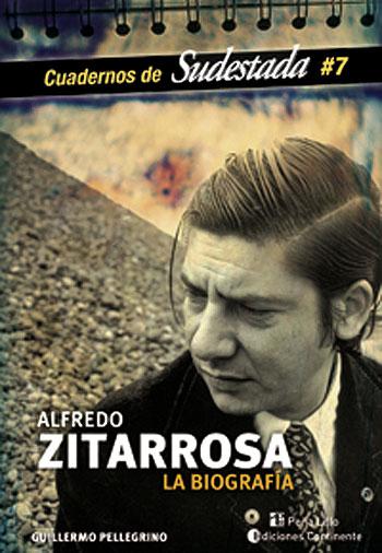 Portada del libro «Alfredo Zitarrosa. La biografía» de Guillermo Pellegrino.