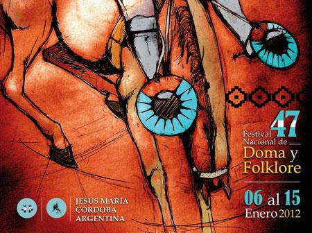 Cartel del 47 Festival Nacional de Doma y Folclore de Jesús María.