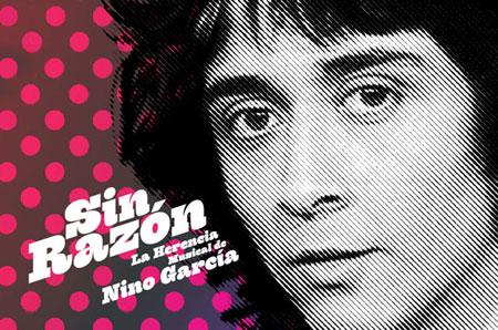 Detalle de la portada del libro «Sin Razón: La Herencia Musical de Nino García» de Alejandro Cuevas.