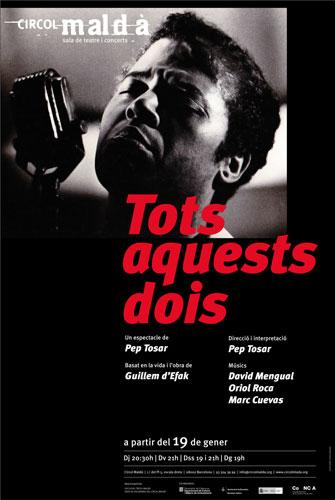Cartel de la obra «Tots aquests dois» de Pep Tosar.