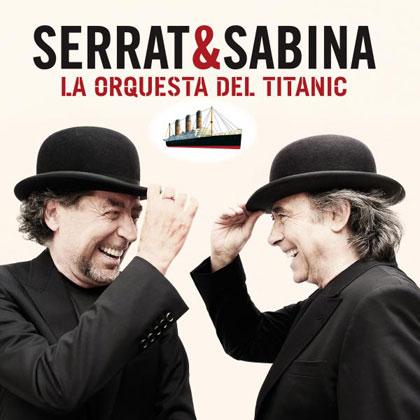 Portada del disco «La Orquesta del Titanic» de Joan Manuel Serrat y Joaquín Sabina.