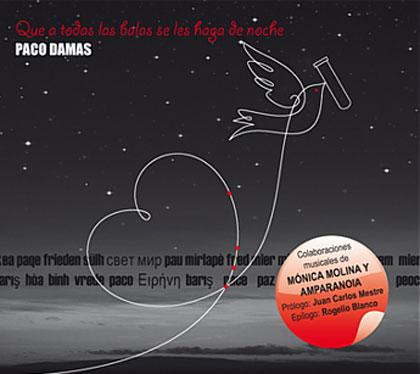 Portada del disco «Que a todas las balas se les haga de noche» de Paco Damas.