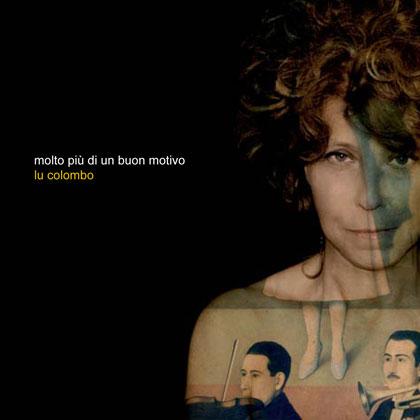 Portada del disco «Molto più di un buon motivo» de Lu Colombo.