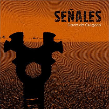 Portada del disco «Señales» de David de Gregorio.