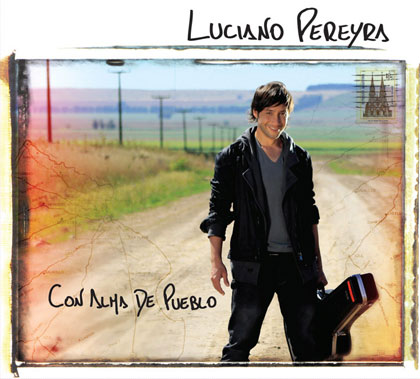 Portada del disco «Con alma de pueblo» de Luciano Pereyra.