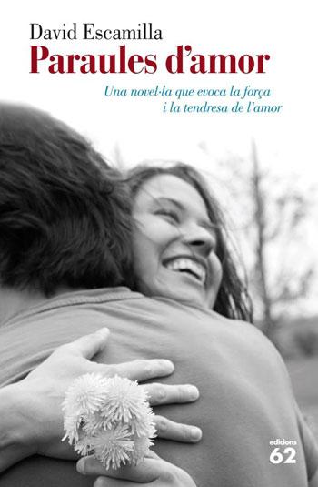 Portada del libro «Paraules d'amor» de David Escamilla.