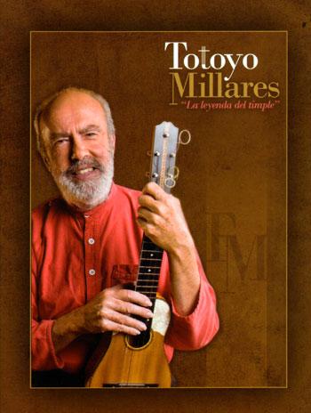 Portada del libro CD DVD «Totoyo Millares: la leyenda del timple» de Manuel González Ortega.