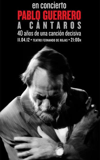 Cartel del concierto «Pablo Guerrero, a Cántaros. 40 años de una canción decisiva».