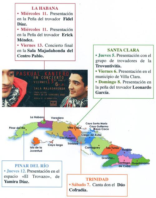 Esquema de la gira de Muerdo (Paskual Kantero) en Cuba.