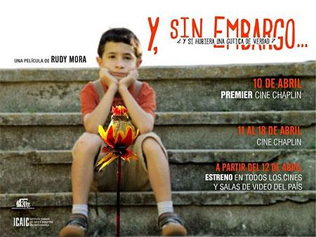 Invitación al estreno de la película «Y sin embargo...» de Rudy Mora.