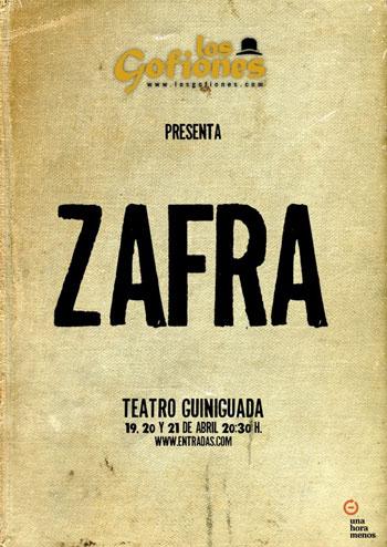 Cartel del espectáculo «Zafra» de Los Gofiones.