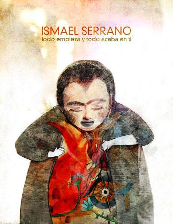 Portada del disco «Todo empieza y todo acaba en ti» de Ismael Serrano.